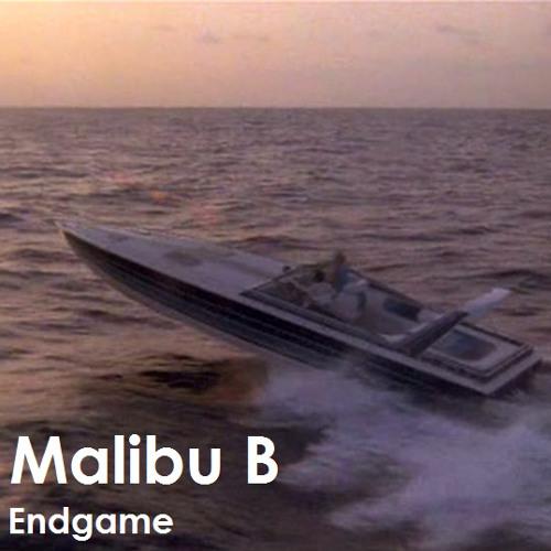 Malibu B - Endgame