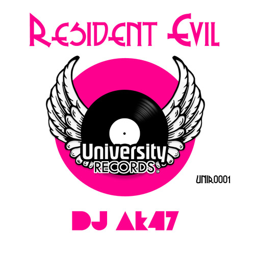 DJ Ak47 - Resident Evil (Club Mix) [University Records]