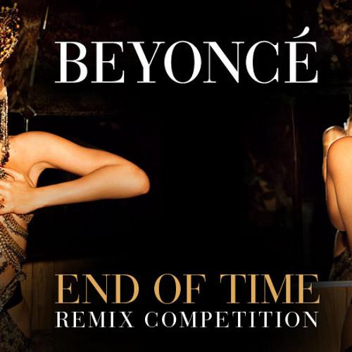 Beyoncé - End Of Time (JamZam Remix)