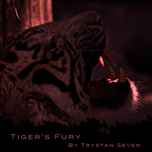 Trystan Seven - Tiger's Fury [FREE!]