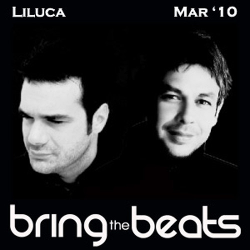 Liluca - bringthebeats - March 2010