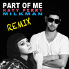 Katy Perry - Part Of Me [Milkman Remix]
