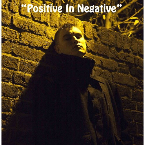 "T.R.U.T.H. - ""Positive In Negative"" (prod. by B-Zy Brain)"