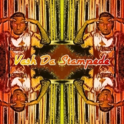Vash Da Stampede - Can I Be Real (Prod. By Lasfeld)