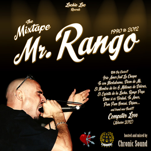 "Mr.Rango meets Chronic Sound ""1990 to 2012 Mixtape"" (Mixed by Mad Shak)"