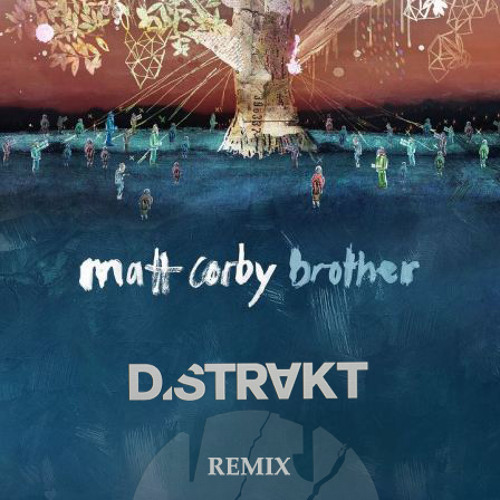 Brother (Distrakt Remix)