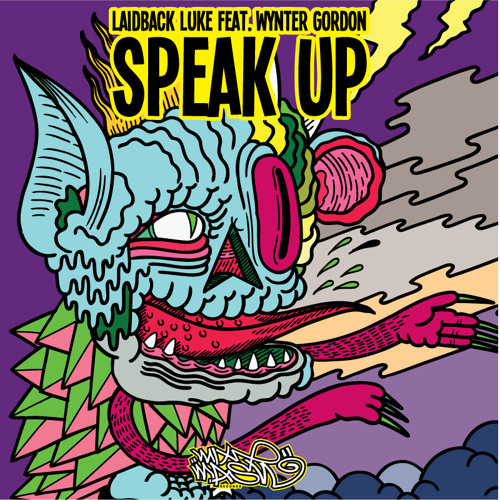 Laidback Luke feat. Wynter Gordon - Speak Up (Original Mix)