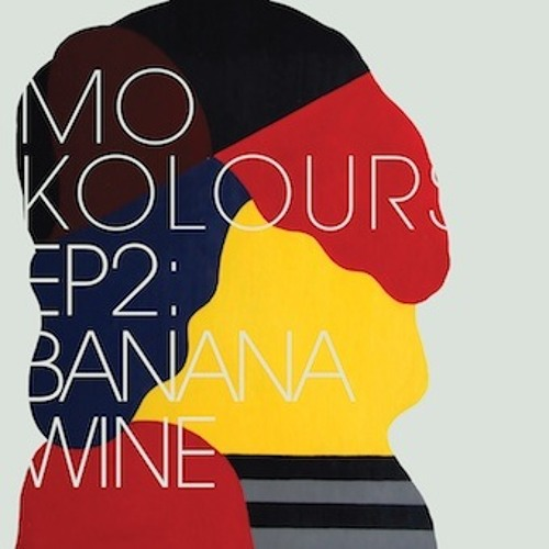 Mo Kolours - Banana Wine
