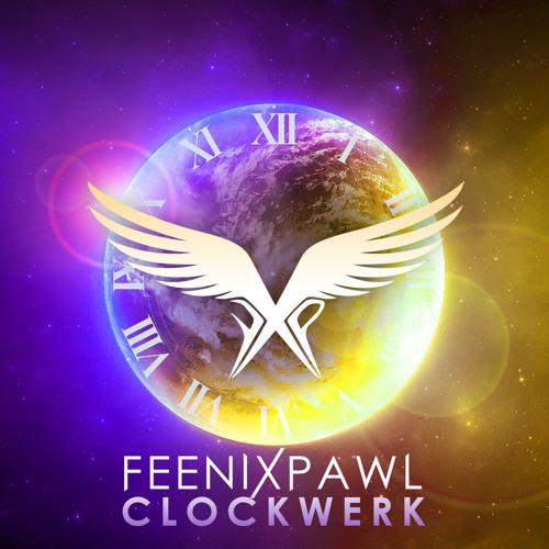 Feenixpawl - Clockwerk