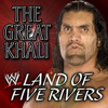 WWE : Land Of Five Rivers ( The Great Khali )