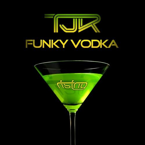 TJR - Funky Vodka [Rising Music] / #1 Beatport Overall