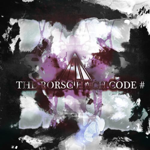 THE RORSCHACH CODE # - Quid Intuemini Haec est Causa (Why) - DOWNLOAD ALBUM: bit.ly/y9FVf1