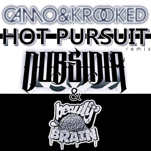 Camo & Krooked - Hot Pursuit (Dubsidia & Beauty Brain Remix) FREE DOWNLOAD
