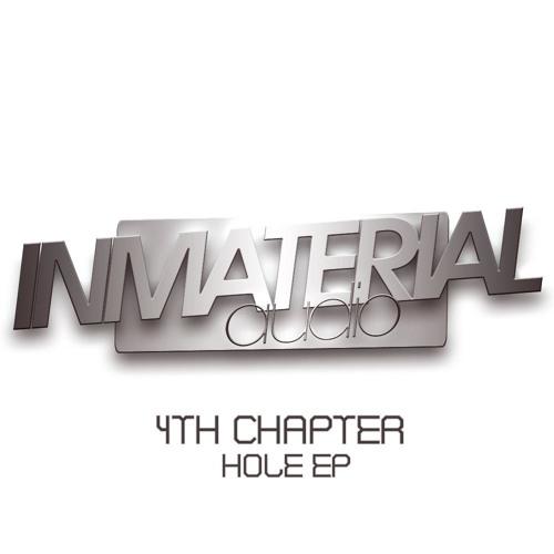 4Th Chapter - Hole (Original Mix)