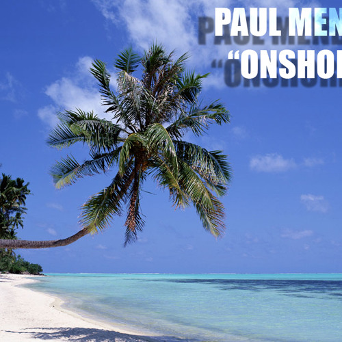 Chicane - Offshore (Paul Mendez Remake)