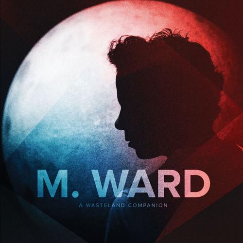 M. Ward - Primitive Girl