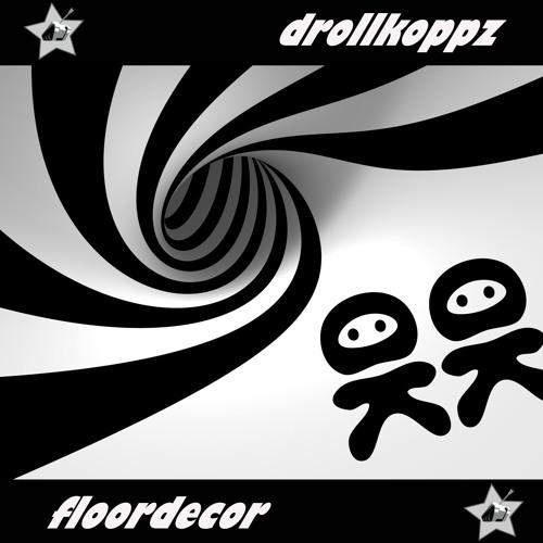 "Drollkoppz - Panzarride (""Floordecor"" ep on ""Panzar Produktionz"" for free;-)"