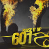 601 'Raise It Up' [Raise It Up EP]