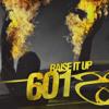 601 'Rage' [Raise It Up EP]