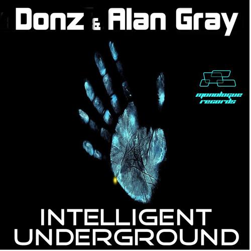 Donz & Alan Gray - Intelligent Underground (Psylum Remix Cut)