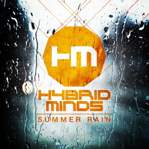 Hybrid Minds - Summer Rain ft. Grimm