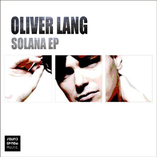 Oliver Lang - Solana (Original Mix)