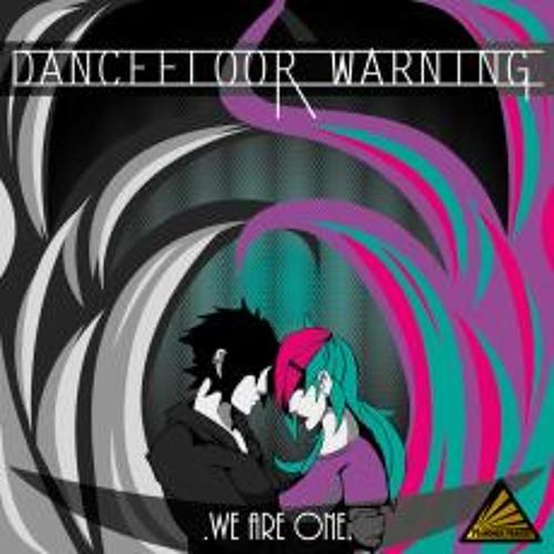 Dancefloor Warning - We Are One (Eric Mullder Remix)