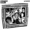 Comet Gain - Love Vigilantes