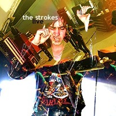 You Only Live Once + I'll Try Anything Once - The Strokes