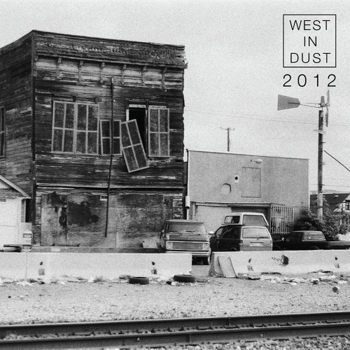 West In Dust 2012 [Free Download]