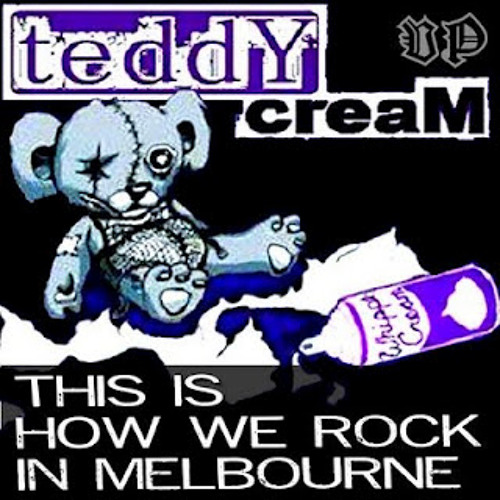 Teddy Cream - This is How We Rock In Melbourne ( ElektroLight Unofficial Remix) //PREVIEW!!