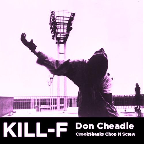 Don Cheadle (Crook$hanks Chop)