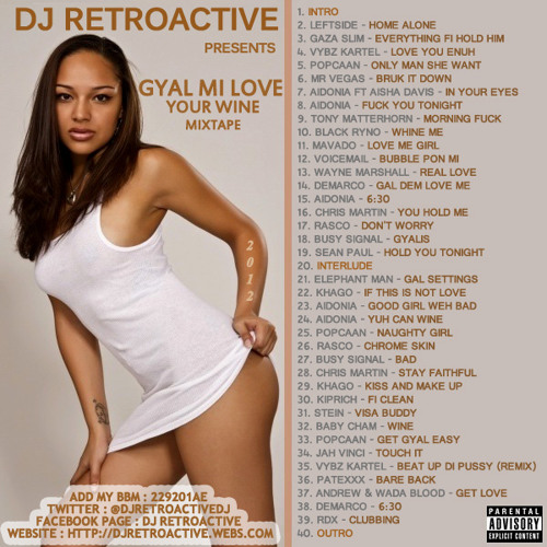 DJ RetroActive - Gyal Mi Love Your Wine Mixtape - February 2012