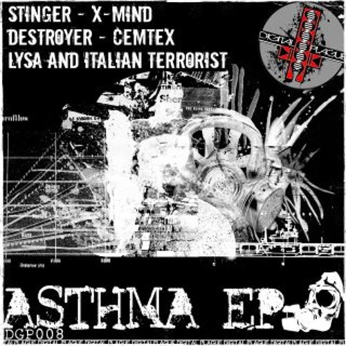 """""""Terrorism """" Track by Lysa & I.T. Asthma EP -Digital Plague Records"""