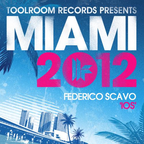 Federico Scavo - ios- Toolroom Records