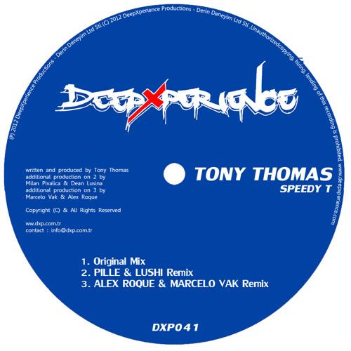 Tony Thomas - Speedy T - excerpt - Deep Xperience Productions DXP041