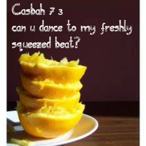 Casbah 73 - Can You Dance To My Freshly Squeezed Beat? (Casbah 73 edit)