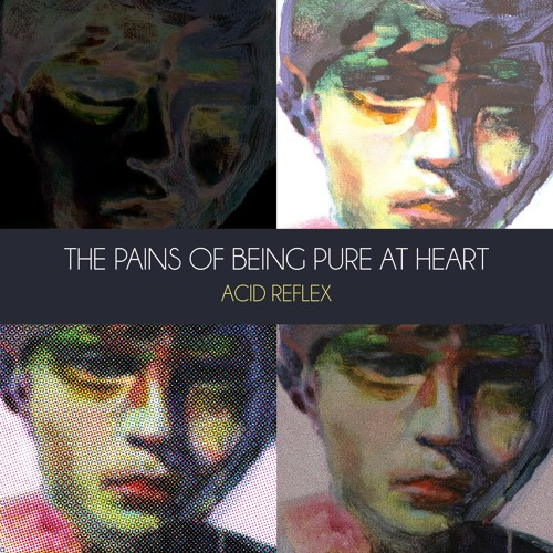 The Pains of Being Pure at Heart - Acid Reflex EP