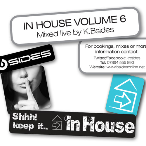 In House Volume 6 Mixed Live By K.Bsides