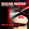 Sugar House feat. Mey Lolas - Where Is The Love