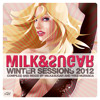 Download Milk and Sugar - Winter Sessions '12 (Minimix) Mp3