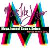 Moves like jagger (Maya, Ismael Sosa & Seima) House Remix 2012