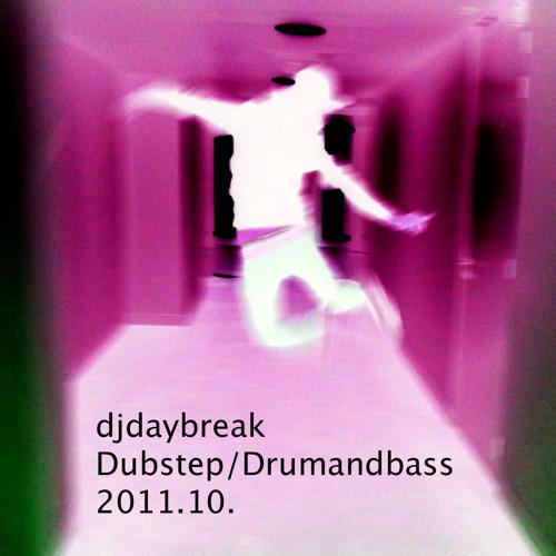 djdaybreak-Dubstep/Drumandbass 2011.10.