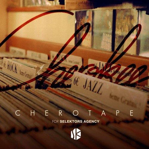 Cherotape | for Selektors Agency Inc.