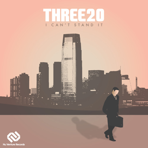 Three20 - I Can't Stand It EP [OUT NOW!!!]