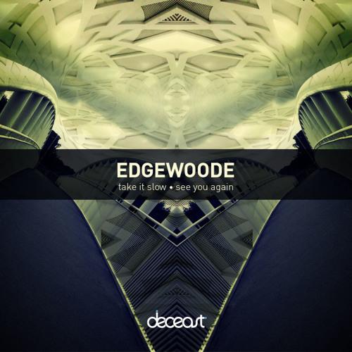Edgewoode - Take It Slow - DEC008