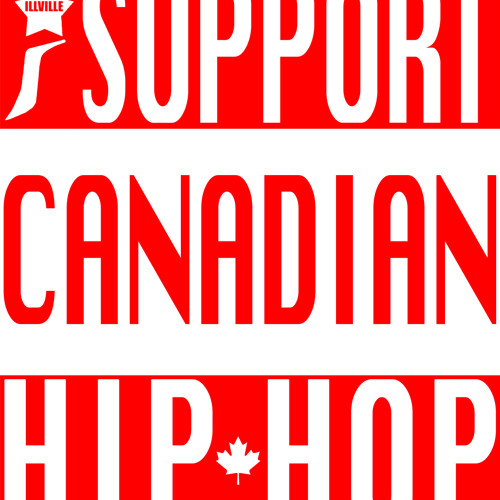 i support CANADIAN HIPHOP