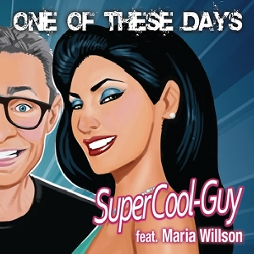 One Of These Days (feat. Maria Willson)
