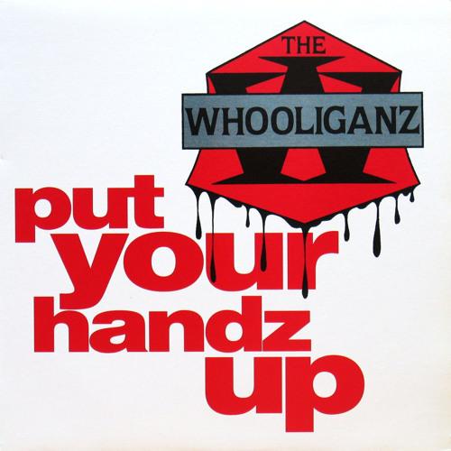 Put Your Handz Up (noelz Vs. The Whooliganz)