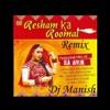 Resham ka Rumaal (Demo Remix)